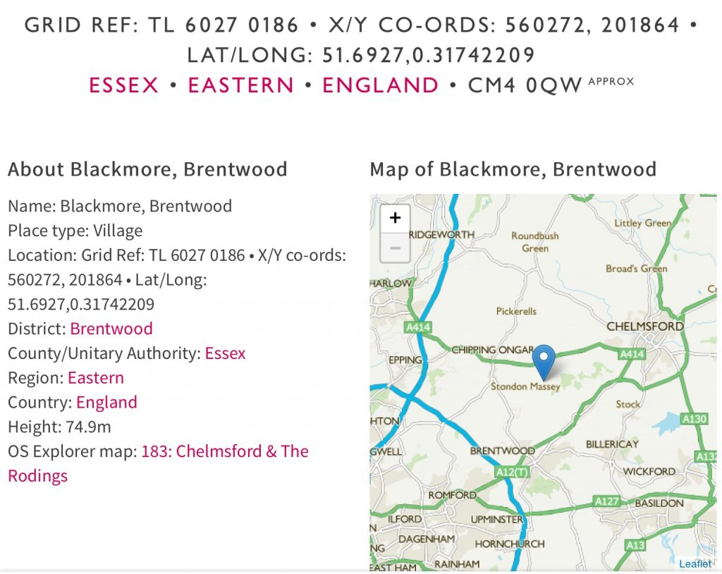Blackmore is near Brentwood to the south, Chelmsford , North ,and Ongar